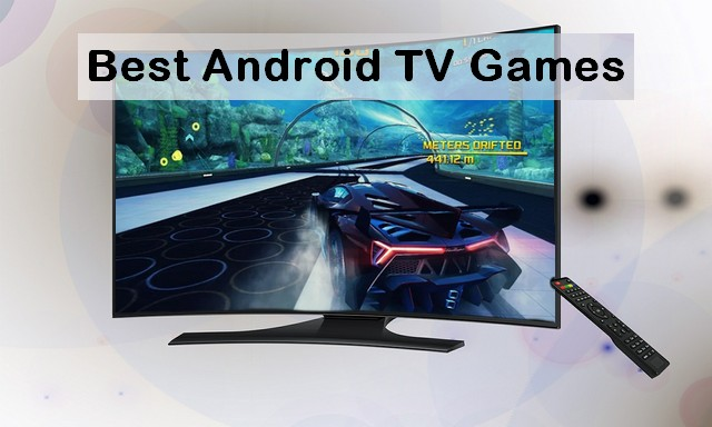 Best Android TV Games